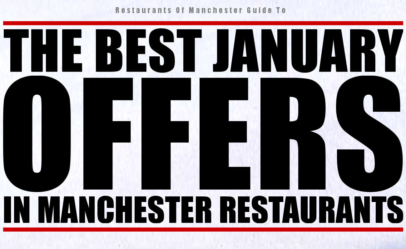 January offers in Manchester restaurants
