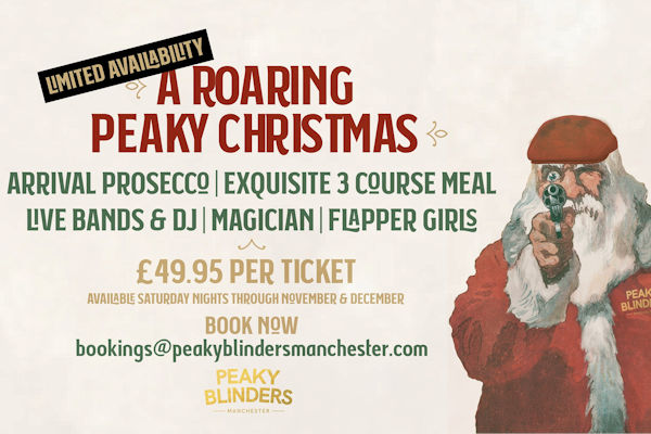 Christmas 2019 Offers Restaurants in Manchester - Peaky Blinders