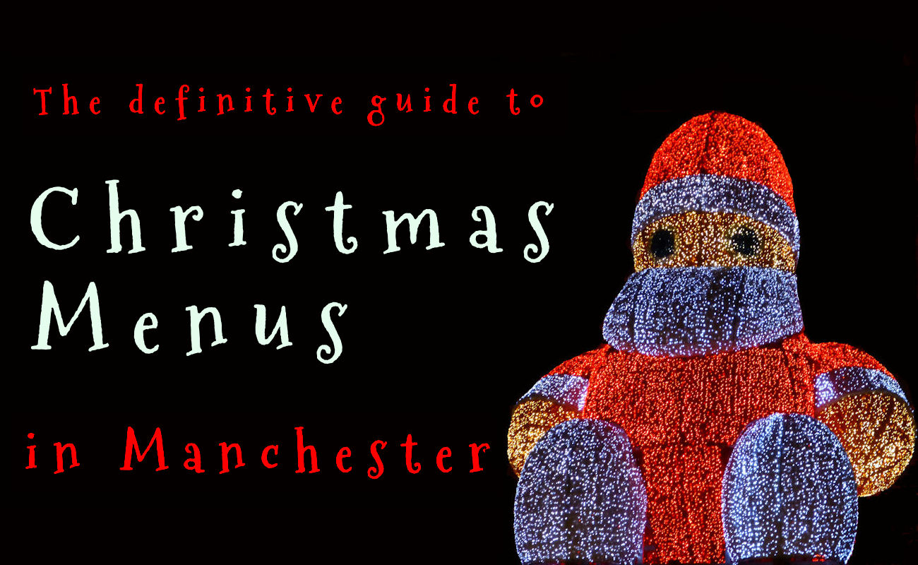 Manchester Restaurants ~ Christmas in Manchester