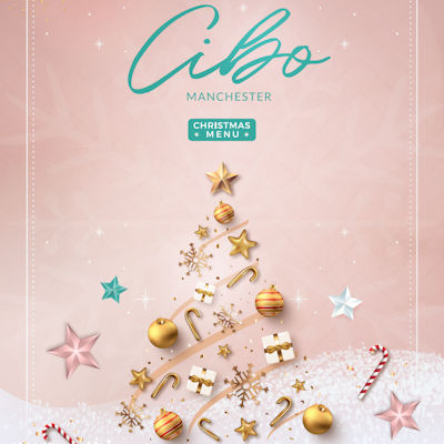 Christmas 2021 Offers Restaurants in Manchester ~ Cibo